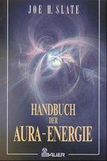 Handbuch der Aura-Energie