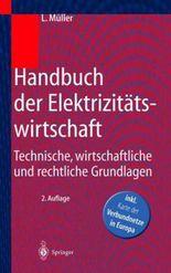 Handbuch Der Elektrizitatswirtschaft