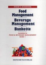 Handbuch Food & Beverage Management - Band 1