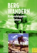 Handbuch für das Bergwandern, Klettersteiggehen und Klettern