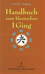 Handbuch zum klassischen I Ging