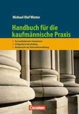 Handbücher Unternehmenspraxis / Handbuch für die kaufmännische Praxis
