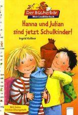 Hanna und Julian sind jetzt Schulkinder!