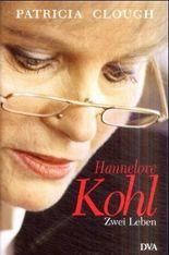Hannelore Kohl - Zwei Leben