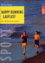 Happy Running, Lauflust