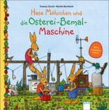 Hase Möhrchen und die Osterei-Bemal-Maschine