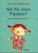 Hat Pia einen Pipimax?