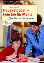 Hausaufgaben - kein Job für Mama