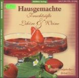 Hausgemachte Fruchtsäfte, Liköre & Weine