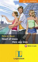Heart of Glass = Herz aus Glas