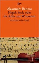 Hegels Seele oder die Kühe von Wisconsin