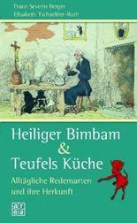 Heiliger Bimbam & Teufels Küche