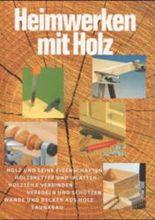 Heimwerken mit Holz