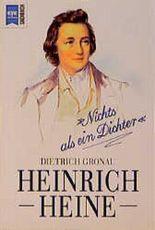 Heinrich Heine. 'Nichts als ein Dichter'.