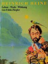 Heinrich Heine. Leben, Werk, Wirkung