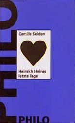 Heinrich Heines letzte Tage