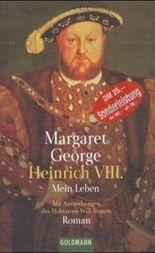 Heinrich VIII. - Mein Leben