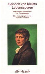 Heinrich von Kleists Lebensspuren