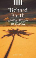 Heißer Winter in Florida