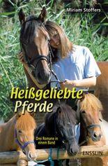 Heissgeliebte Pferde