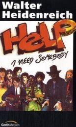 Help - I need somebody!