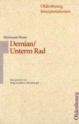 Hermann Hesse: Demian - Unterm Rad
