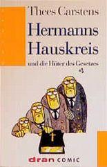 Hermanns Hauskreis und die Hüter des Gesetzes