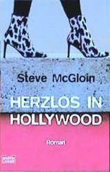 Herzlos in Hollywood
