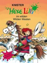 Hexe Lilli im wilden Wilden Westen
