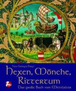 Hexen, Mönche, Rittertum