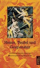 Hexen, Teufel und Gespenster