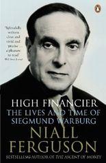 High Financier. Der Bankier Siegmund Warburg, englische Ausgabe