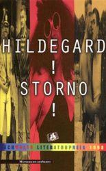 Hildegard! Storno!