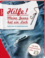 Hilfe! Meine Jeans hat ein Loch