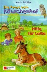 Die Ponys vom Käuzchenhof - Hilfe für Laika