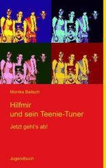 Hilfmir und sein Teenie-Tuner