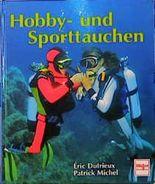 Hobbytauchen und Sporttauchen