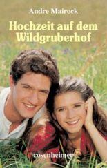 Hochzeit auf dem Wildgruberhof
