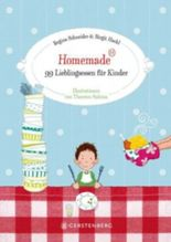 Homemade - 99 Lieblingsessen für Kinder