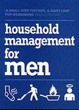 HOUSEHOLD MANAGEMENT FOR MEN