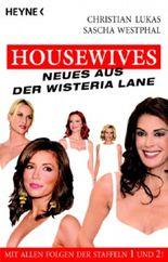 Housewives, Neues aus der Wisteria Lane