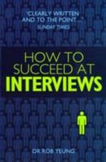 How to Succeed at Interviews
