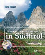 Hütten und Hüttenwanderungen in Südtirol