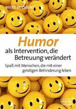 Humor als Intervention, die Betreuung verändert