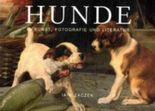 hunde - in Kunst, Fotografie und Literatur.