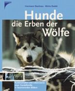 Hunde, die Erben der Wölfe