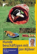 Hunde beschäftigen mit Jan Nijboer