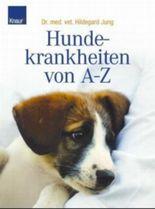 Hundekrankheiten von A-Z