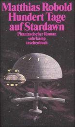 Hundert Tage auf Stardawn oder Der Status des Menschen
