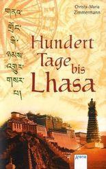 Hundert Tage bis Lhasa
